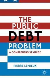 The Public Debt Problem by Pierre LeMieux