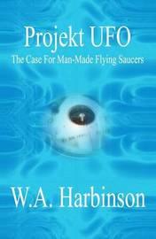Projekt UFO by W.A. Harbinson