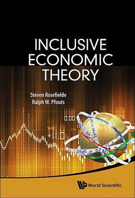 Inclusive Economic Theory by Steven Rosefielde