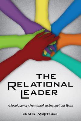 The Relational Leader by Frank McIntosh image