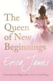 The Queen of New Beginnings by Erica James image