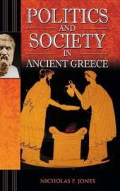 Politics and Society in Ancient Greece by Nicholas F Jones image