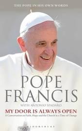 My Door Is Always Open by Pope Francis