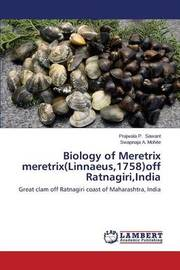 Biology of Meretrix Meretrix(linnaeus,1758)Off Ratnagiri, India by Sawant Prajwala P