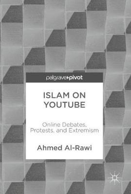 Islam on YouTube by Ahmed Al-Rawi image