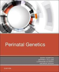 Perinatal Genetics by Jeffrey A. Kuller