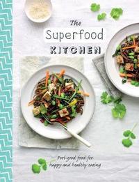 Healthy Kitchen Superfood Kitchen