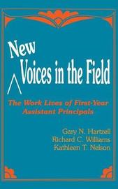 New Voices in the Field by Gary N Hartzell