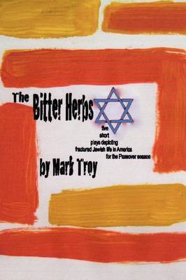 The Bitter Herbs by Mark Troy image