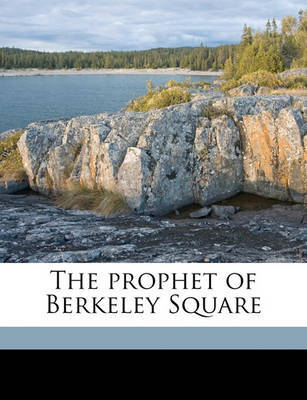 The Prophet of Berkeley Square by Robert Smythe Hichens image