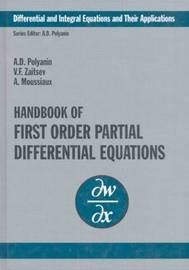 Handbook of First-Order Partial Differential Equations by Andrei D Polyanin