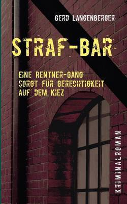 Straf-Bar by Gerd Langenberger