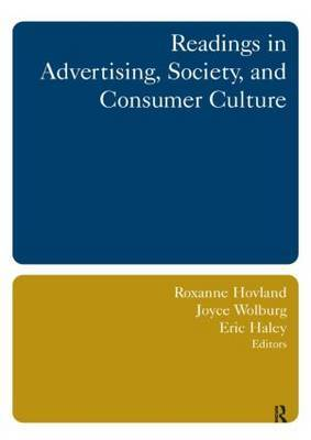 Readings in Advertising, Society, and Consumer Culture by Roxanne Hovland image