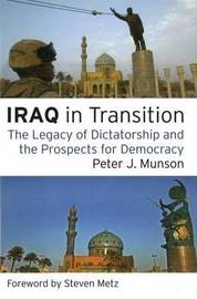 Iraq in Transition by Peter J. Munson
