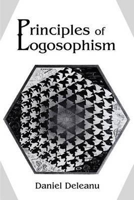 Principles of Logosophism by Daniel Deleanu image