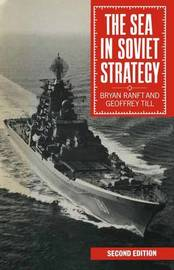The Sea in Soviet Strategy by Bryan Ranft