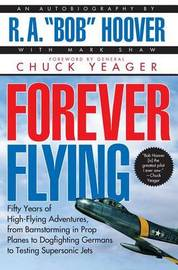 Forever Flying by Bob Hoover