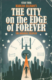 Star Trek The City On The Edge Of Forever by Harlan Ellison