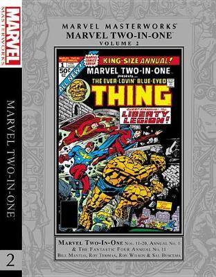 Marvel Masterworks: Marvel Two-in-one Vol. 2 by Bill Mantlo