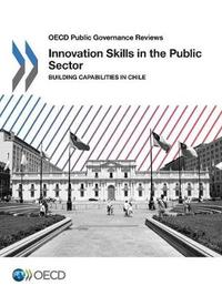 Innovation skills in the public sector by Organization for Economic Cooperation and Development image