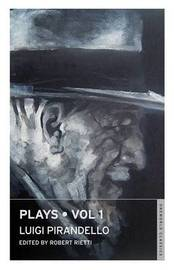 Plays: v. 1 by Luigi Pirandello image