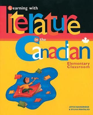 Learning with Literature in the Canadian Elementary Classroom by Joyce Bainbridge image