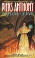 For Love of Evil (Incarnations of Immortality #6) by Piers Anthony