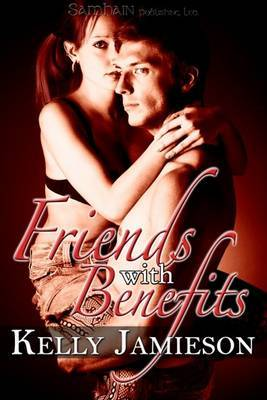 Friends with Benefits by Kelly Jamieson image
