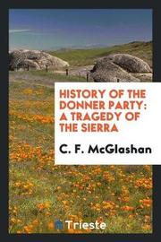 History of the Donner Party by C.F. McGlashan image