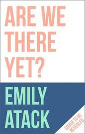Are We There Yet? by Emily Atack