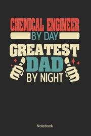 Chemical Engineer by day greatest dad by night by Anfrato Designs image