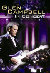 Glen Campbell In Concert on DVD