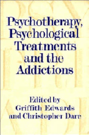 Psychotherapy, Psychological Treatments and the Addictions