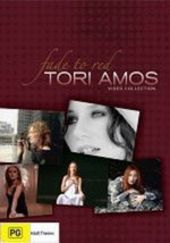 Tori Amos - Fade To Red: Video Collection on DVD