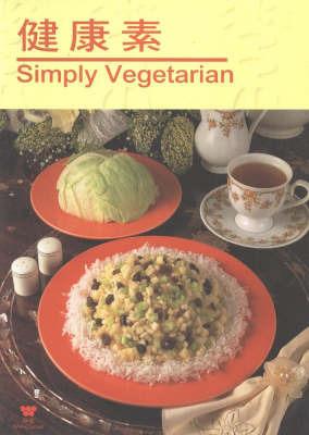 Simply Vegetarian by Lee Hwa Lin
