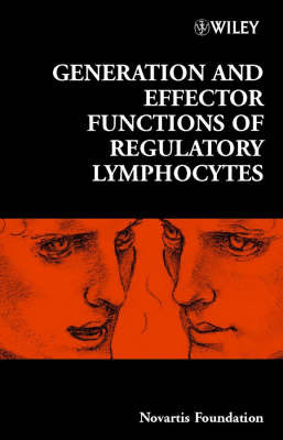 Generation and Effector Functions of Regulatory Lymphocytes by Novartis Foundation
