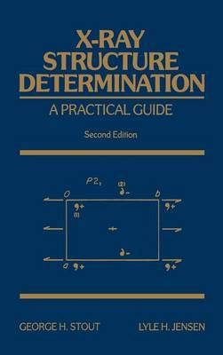 X-Ray Structure Determination by Lyle H. Jensen