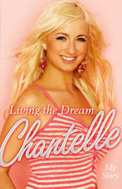 Living the Dream: My Story by Chantelle Houghton image