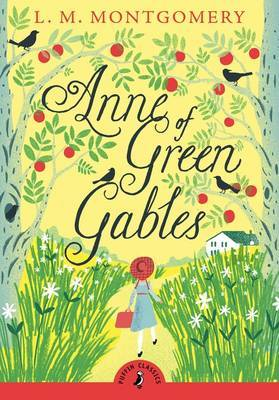 Anne of Green Gables (Puffin Classics) by L Montgomery image
