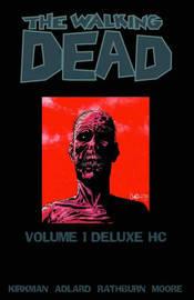The Walking Dead Omnibus Volume 1 by Robert Kirkman