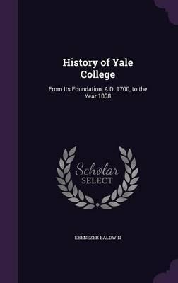 History of Yale College by Ebenezer Baldwin image
