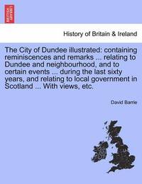 The City of Dundee Illustrated by David Barrie