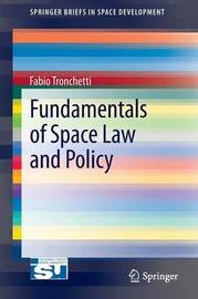 Fundamentals of Space Law and Policy by Marilena Bernardi