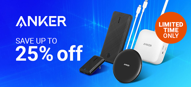 Anker Tech Sale! - Up to 25% Off!
