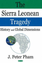 Sierra Leonean Tragedy by John Peter Pham