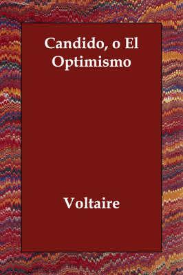 Candido, O El Optimismo by Voltaire