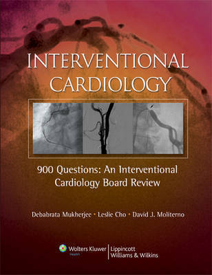 900 Questions: An Interventional Cardiology Board Review