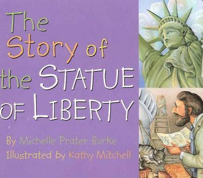 Story of the Statue of Liberty by Michelle Prater Burke