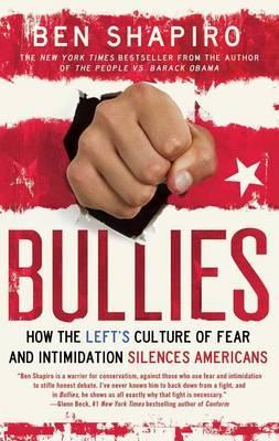 Bullies by Ben Shapiro