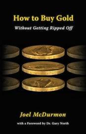 How to Buy Gold by Joel McDurmon